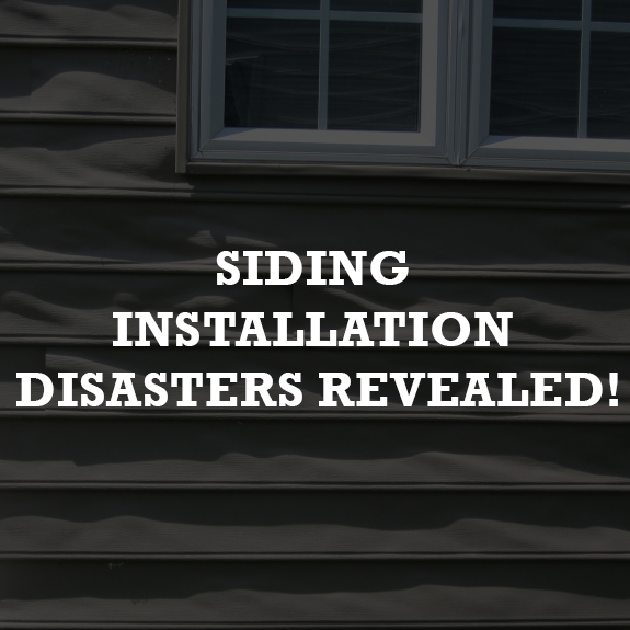 Siding Installation Disasters Revealed!